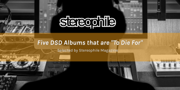 Stereophile Five DSD albumns that are to die for